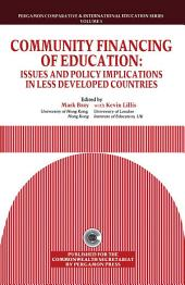 Community Financing of Education: Issues & Policy Implications in Less Developed Countries