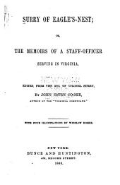 Surry of Eagle's-nest; Or, The Memoirs of a Staff-officer Serving in Virginia