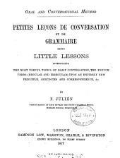 Oral and conversational method. Petites leçons de conversation et de grammaire