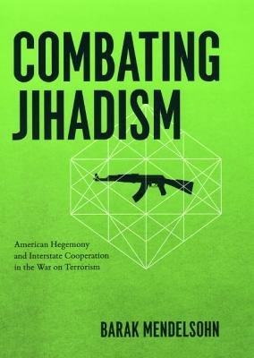 Combating Jihadism