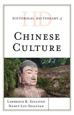 Historical Dictionary of Chinese Culture
