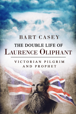 The Double Life of Laurence Oliphant PDF