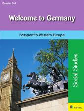Welcome to Germany: Passport to Western Europe