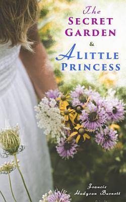 The Secret Garden   A Little Princess