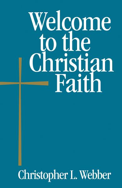 Welcome To The Christian Faith