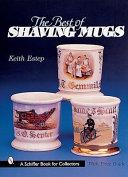 The Best of Shaving Mugs
