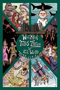 Wicked Tales Three Book