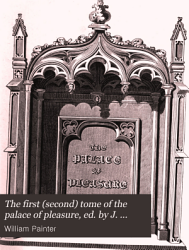 The First Second Tome Of The Palace Of Pleasure Ed By J Haslewood Book PDF