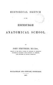 Historical sketch of the Edinburgh anatomical school