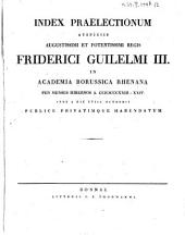 Index praelectionum auspiciis Augustissimi et Potentissimi Regis Friderici Wilhelmi III. in Universitate Fridericia Wilhelmia Rhenana ... publice privatimque habendarum: 1823/24