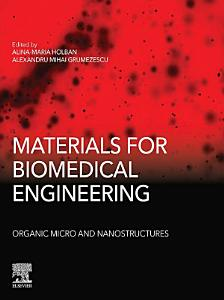 Materials for Biomedical Engineering  Organic Micro and Nanostructures