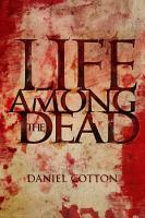 Life Among The Dead PDF