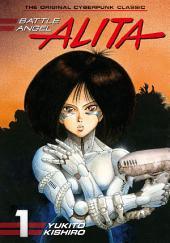 Battle Angel Alita: Volume 1