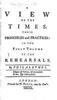 A View of the Times  Their Principles and Practices  in the First Volume of the Rehearsals PDF