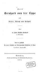 Herr Bernhard von der Lippe als Ritter, Mönch und Bischof