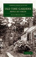 Old Time Gardens  Newly Set Forth PDF
