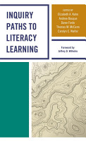 Inquiry Paths to Literacy Learning PDF