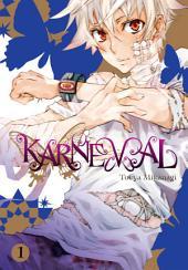 Karneval: Volume 1