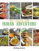 My Paleo AIP Indian Adventure