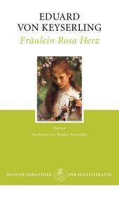 Fräulein Rosa Herz: Roman