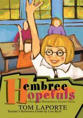 Hembree Hopefuls: A Hembree Elementary Story