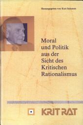 Moral und Politik aus der Sicht des kritischen Rationalismus