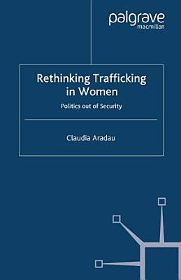 Rethinking Trafficking in Women PDF