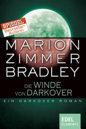 Die Winde von Darkover: Ein Darkover Roman