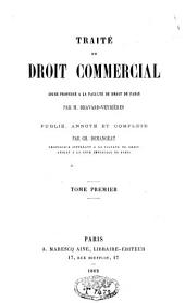 Traité de droit commercial: Volume1