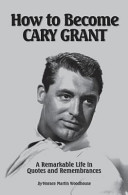 Download How to Become Cary Grant Book