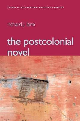 The Postcolonial Novel PDF