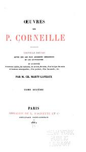 OEuvres de P. Corneille: Pertharite, roi des Lombards. Œdipe. La toison d'or. Sertorius. Sophonisbe. Othon