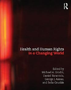 Health and Human Rights in a Changing World PDF