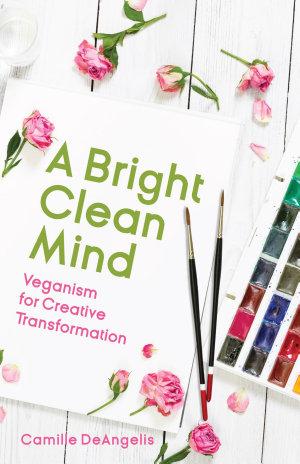 A Bright Clean Mind