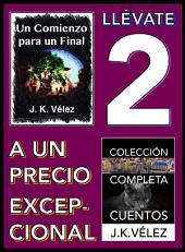 Llévate 2 a un Precio Excepcional: Un Comienzo para un Final y Colección Completa Cuentos