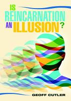 Is Reincarnation an Illusion  PDF