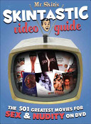 Mr  Skin s Skintastic Video Guide PDF