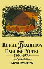 Rural Tradition in the English Novel, 1900-39