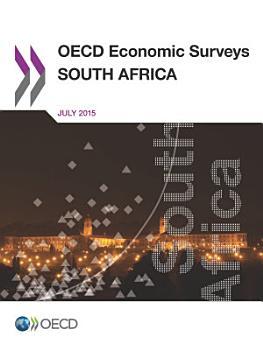 OECD Economic Surveys  South Africa 2015 PDF