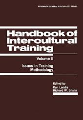 Handbook of Intercultural Training: Issues in Training Methodology