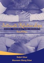Intimate Relationships: Issues, Theories, and Research, Second Edition, Edition 2