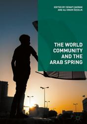 The World Community and the Arab Spring PDF