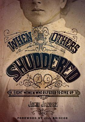 When Others Shuddered