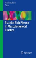 Platelet Rich Plasma in Musculoskeletal Practice PDF
