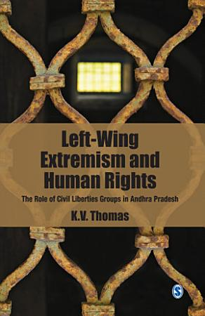 Left Wing Extremism and Human Rights PDF