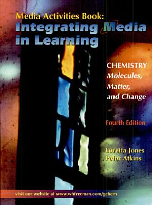 Chemistry  Molecules  Matter  and Change Media Activities Book