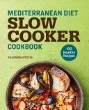 Mediterranean Diet Slow Cooker Cookbook Book