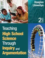 Teaching High School Science Through Inquiry and Argumentation PDF