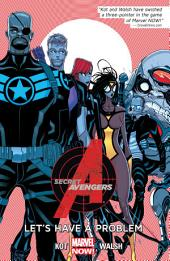 Secret Avengers Vol. 1: Let's Have A Problem
