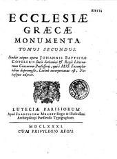 Ecclesiae graecae monumenta. Tomus primus [-tertius]. Johannes Baptista Cotelerius,... è Mss. codicibus produxit in lucem, latina fecit, notis illustravit
